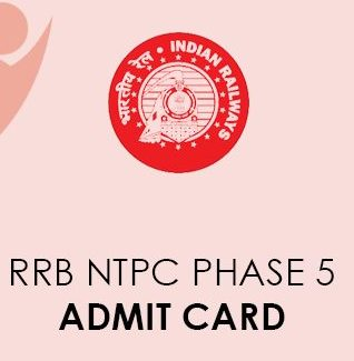 RRB NTPC Phase 5 Admit Card 2021