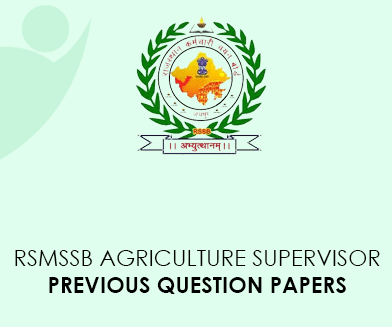 RSMSSB Agriculture Supervisor Previous Question Papers