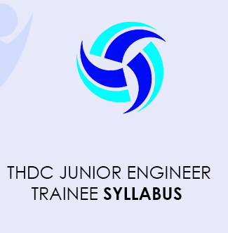 THDC Junior Engineer Trainee Syllabus 2021