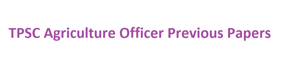 TPSC Agriculture Officer Previous Question Papers