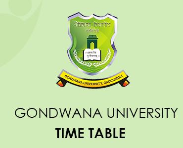 Gondwana University Time Table 2021