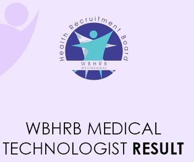 WBHRB Medical Technologist Result 2021