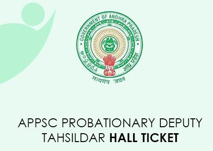 APPSC Deputy Probationary Director Tahsildar Hall Ticket 2021