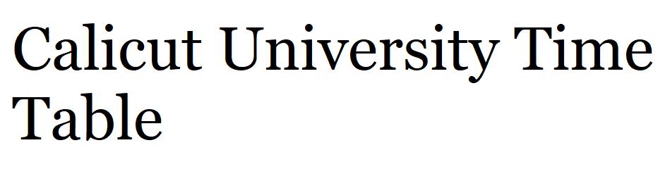 Calicut University Time Table 2021