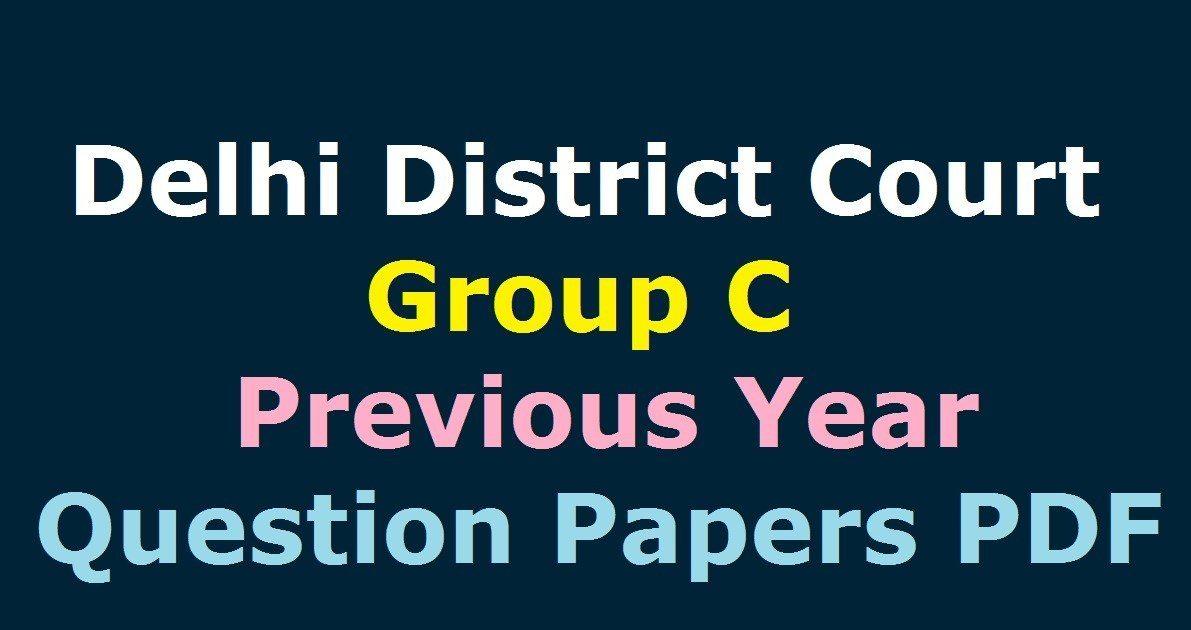 Delhi District Court Group C Previous Question Papers