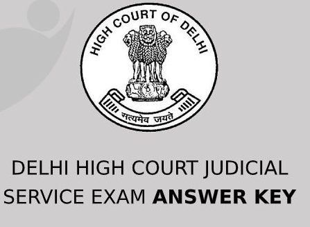 Delhi High Court Judicial Service Answer Key 2021