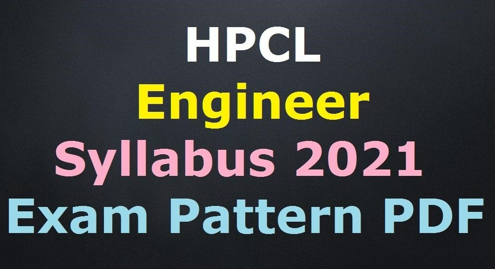 HPCL Engineer Syllabus 2021