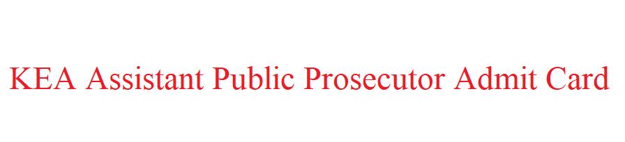 KEA Assistant Public Prosecutor Admit Card 2021