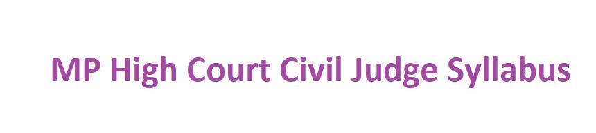 MP High Court Civil Judge Syllabus 2021