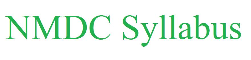 NMDC Syllabus 2021