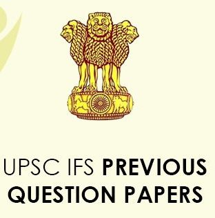 UPSC IFS Previous Question Papers