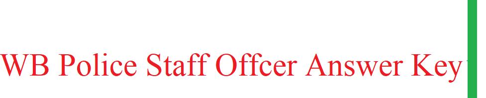 WB Police Staff Officer Answer Key 2021