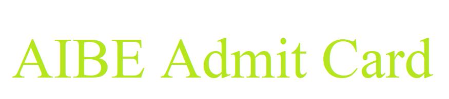 AIBE Admit Card 2021
