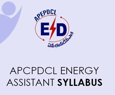 APCPDCL Energy Assistant Syllabus 2021