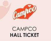 CAMPCO Hall Ticket 2021