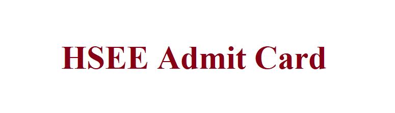 HSEE Admit Card 2021