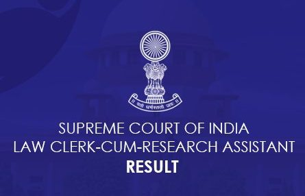Supreme Court of India Law Clerk and Investigation Assistant Result 2021