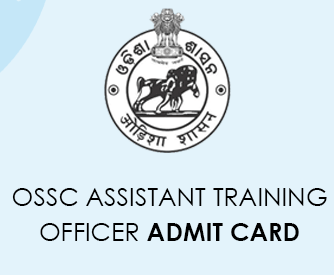 OSSC Assistant Training Officer Admit Card 2021
