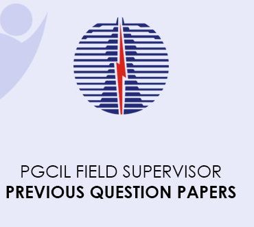 PGCIL Field Supervisor Previous Question Papers