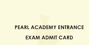 Pearl Academy Admit Card 2021
