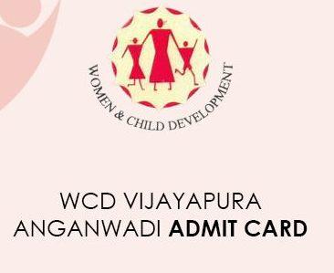 WCD Vijayapura Anganwadi Admit Card 2021