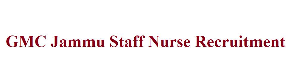 GMC Jammu Staff Nurse Recruitment 2021