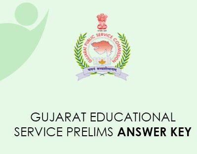 Gujarat Educationl Service Prelims Answer Key 2021