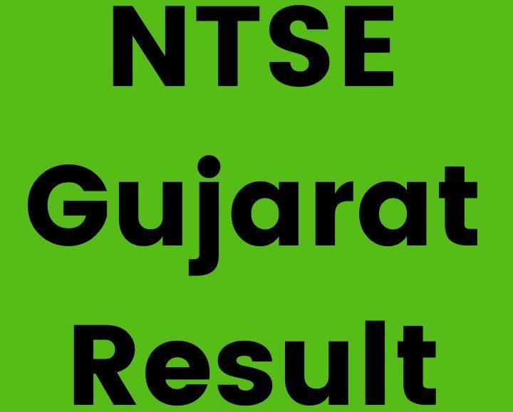 NTSE Gujarat Result 2021