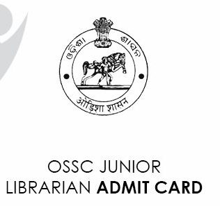 OSSC Junior Librarian Admit Card 2021